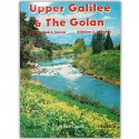 Upper Galilee & The Golan