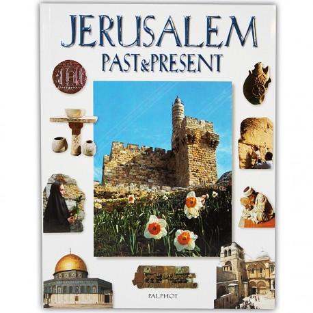 Jerusalem Past & Present
