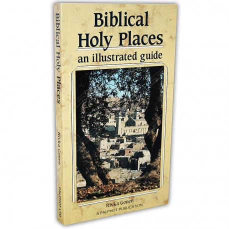 Biblical Holy Places an illustrated guide